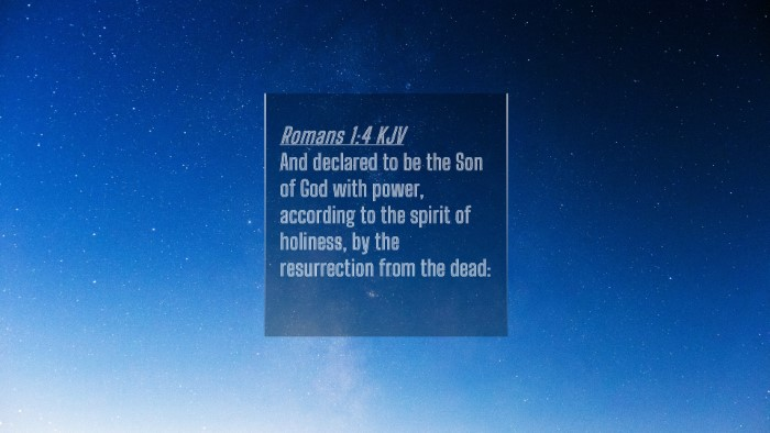 Picture 04 - Romans 1:4 KJV 4K Wallpaper - And declared to be the Son of God with power, - 4K Wallpaper Bible Verse
