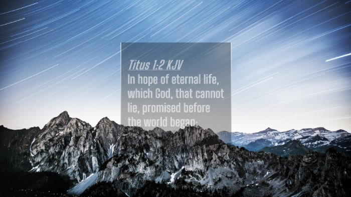 Picture 04 - Titus 1:2 KJV 4K Wallpaper - In hope of eternal life, which God, that cannot - 4K Wallpaper Bible Verse