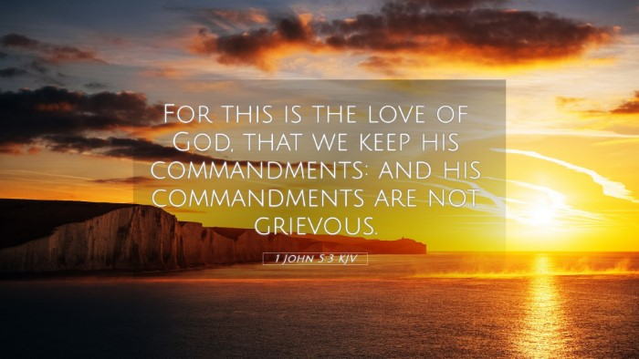 Picture 05 - 1 John 5:3 KJV 4K Wallpaper - For this is the love of God, that we keep his - 4K Wallpaper Bible Verse