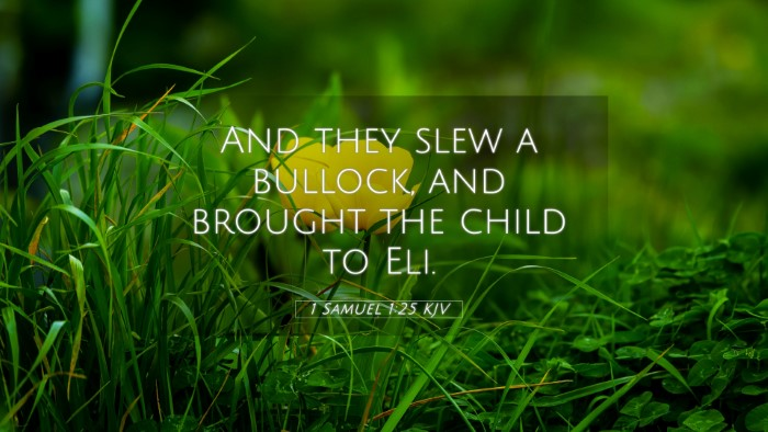Picture 05 - 1 Samuel 1:25 KJV 4K Wallpaper - And they slew a bullock, and brought the child to - 4K Wallpaper Bible Verse