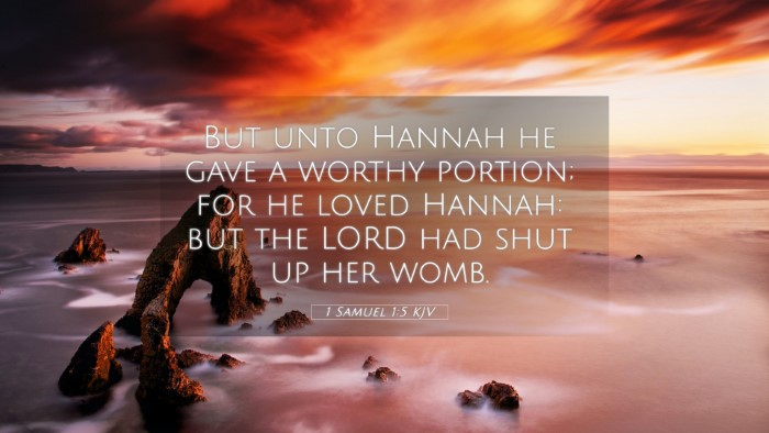 Picture 05 - 1 Samuel 1:5 KJV 4K Wallpaper - But unto Hannah he gave a worthy portion; for he - 4K Wallpaper Bible Verse