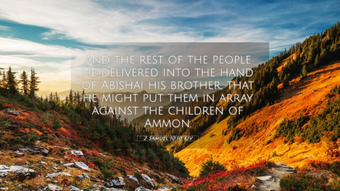 Picture 05 - 2 Samuel 10:10 KJV 4K Wallpaper - And the rest of the people he delivered into the - 4K Wallpaper Bible Verse