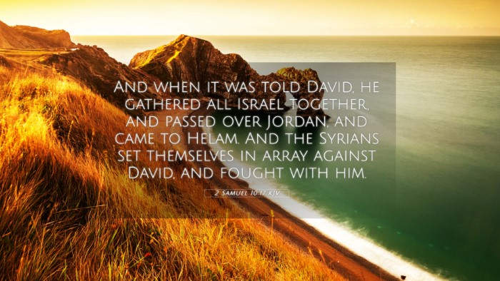 Picture 05 - 2 Samuel 10:17 KJV 4K Wallpaper - And when it was told David, he gathered all - 4K Wallpaper Bible Verse