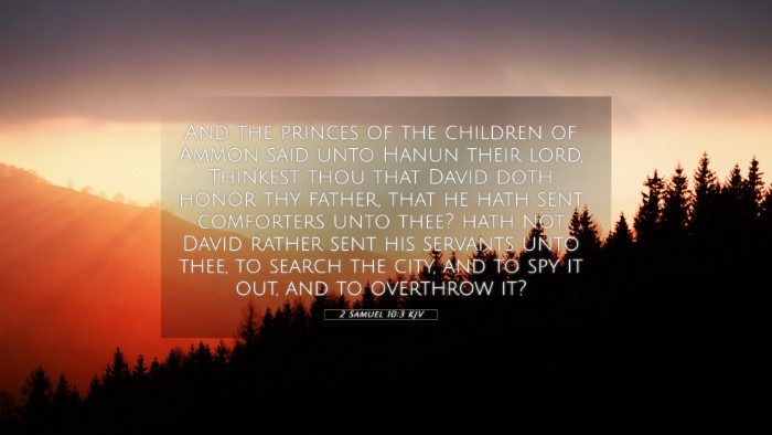 Picture 05 - 2 Samuel 10:3 KJV 4K Wallpaper - And the princes of the children of Ammon said - 4K Wallpaper Bible Verse