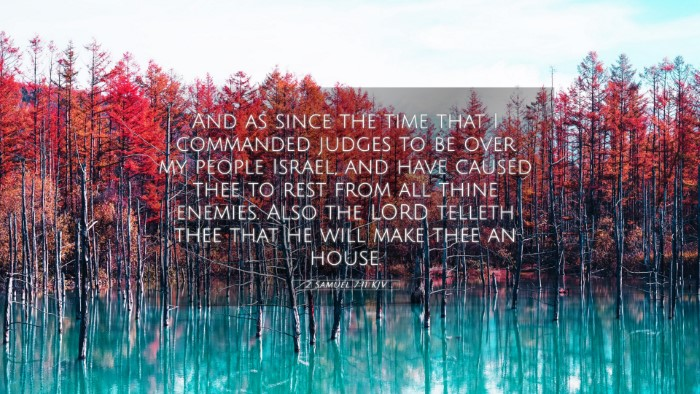 Picture 05 - 2 Samuel 7:11 KJV 4K Wallpaper - And as since the time that I commanded judges to - 4K Wallpaper Bible Verse