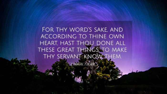 Picture 05 - 2 Samuel 7:21 KJV 4K Wallpaper - For thy word's sake, and according to thine own - 4K Wallpaper Bible Verse