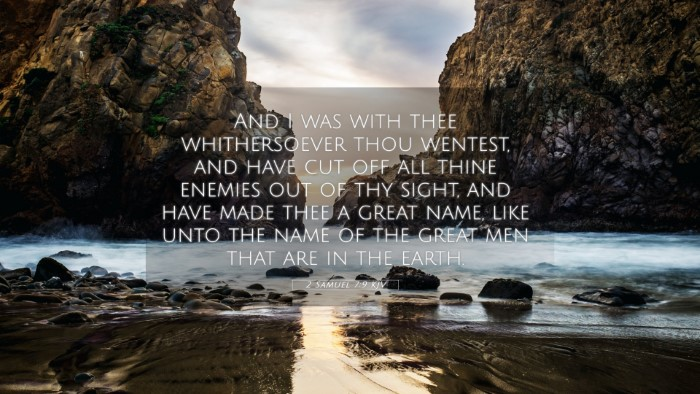 Picture 05 - 2 Samuel 7:9 KJV 4K Wallpaper - And I was with thee whithersoever thou wentest, - 4K Wallpaper Bible Verse