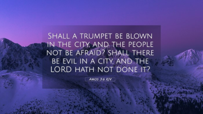 Picture 05 - Amos 3:6 KJV 4K Wallpaper - Shall a trumpet be blown in the city, and the - 4K Wallpaper Bible Verse