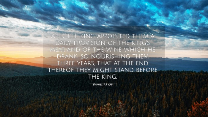 Picture 05 - Daniel 1:5 KJV 4K Wallpaper - And the king appointed them a daily provision of - 4K Wallpaper Bible Verse