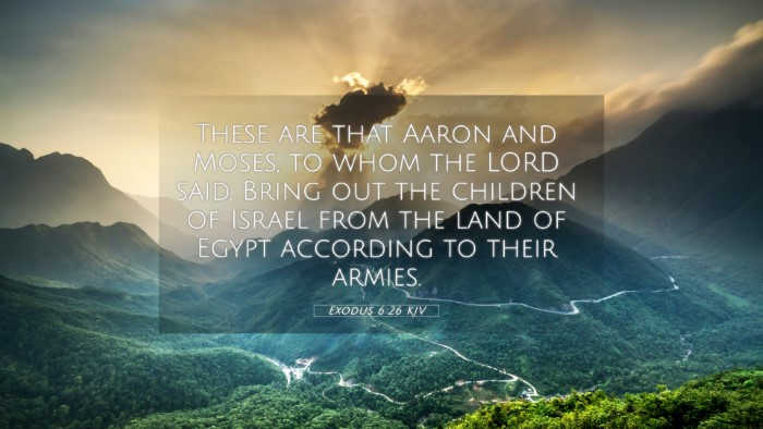 Picture 05 - Exodus 6:26 KJV 4K Wallpaper - These are that Aaron and Moses, to whom the LORD - 4K Wallpaper Bible Verse