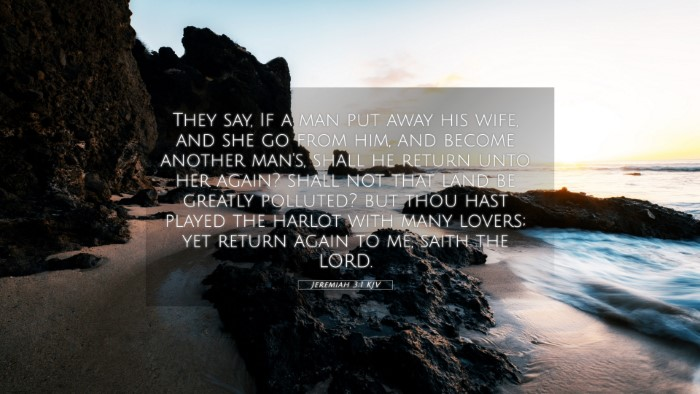 Picture 05 - Jeremiah 3:1 KJV 4K Wallpaper - They say, If a man put away his wife, and she go - 4K Wallpaper Bible Verse