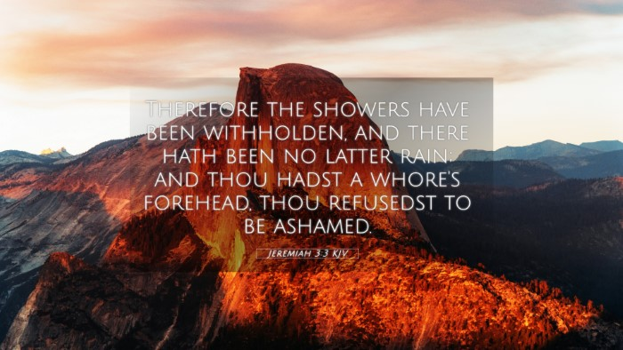 Picture 05 - Jeremiah 3:3 KJV 4K Wallpaper - Therefore the showers have been withholden, and - 4K Wallpaper Bible Verse