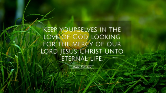 Picture 05 - Jude 1:21 KJV 4K Wallpaper - Keep yourselves in the love of God, looking for - 4K Wallpaper Bible Verse