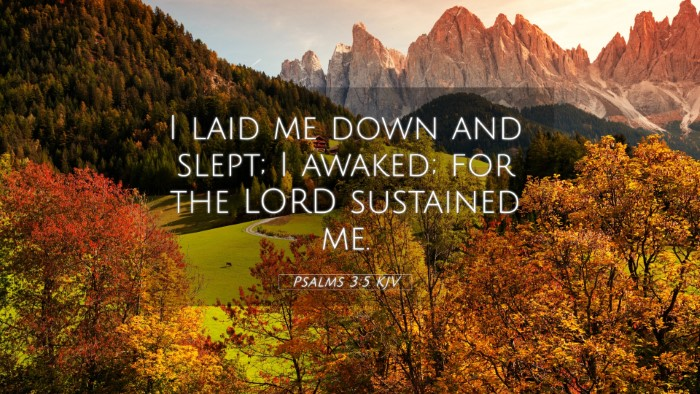 Picture 05 - Psalms 3:5 KJV 4K Wallpaper - I laid me down and slept; I awaked; for the LORD - 4K Wallpaper Bible Verse