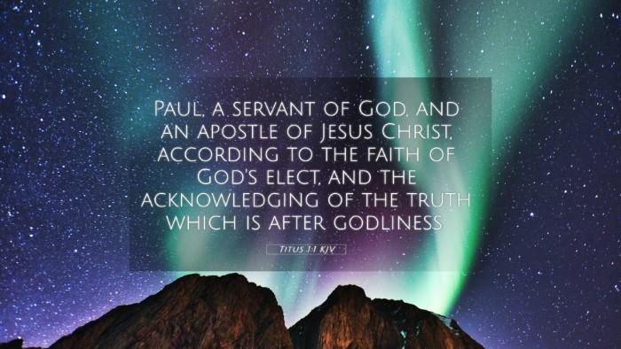 Picture 05 - Titus 1:1 KJV 4K Wallpaper - Paul, a servant of God, and an apostle of Jesus - 4K Wallpaper Bible Verse