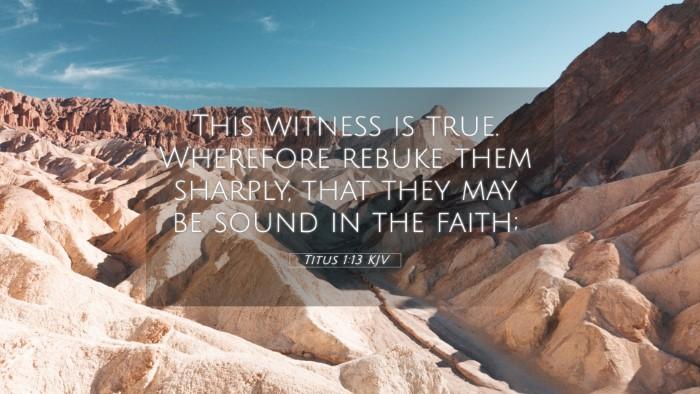 Picture 05 - Titus 1:13 KJV 4K Wallpaper - This witness is true. Wherefore rebuke them - 4K Wallpaper Bible Verse