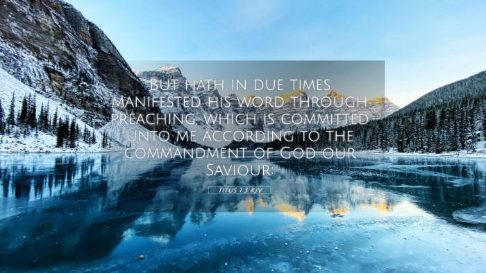Picture 05 - Titus 1:3 KJV 4K Wallpaper - But hath in due times manifested his word through - 4K Wallpaper Bible Verse