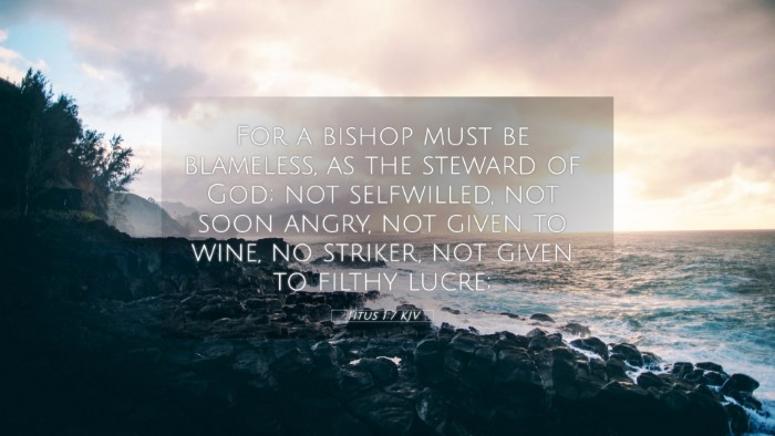 Picture 05 - Titus 1:7 KJV 4K Wallpaper - For a bishop must be blameless, as the steward of - 4K Wallpaper Bible Verse