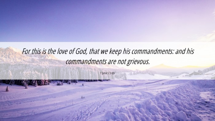 Picture 06 - 1 John 5:3 KJV 4K Wallpaper - For this is the love of God, that we keep his - 4K Wallpaper Bible Verse