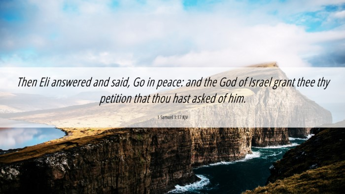 Picture 06 - 1 Samuel 1:17 KJV 4K Wallpaper - Then Eli answered and said, Go in peace: and the - 4K Wallpaper Bible Verse