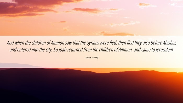 Picture 06 - 2 Samuel 10:14 KJV 4K Wallpaper - And when the children of Ammon saw that the - 4K Wallpaper Bible Verse