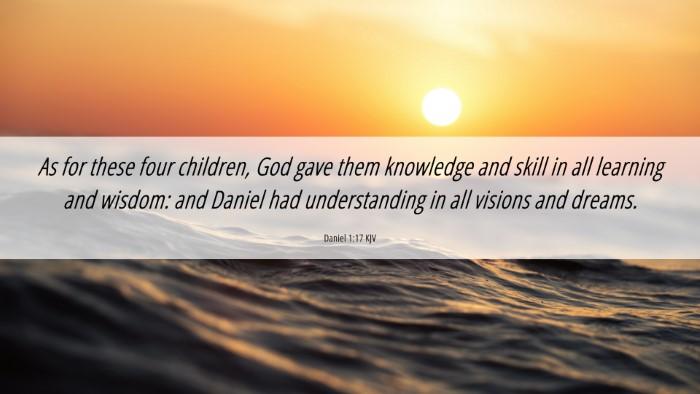 Picture 06 - Daniel 1:17 KJV 4K Wallpaper - As for these four children, God gave them - 4K Wallpaper Bible Verse