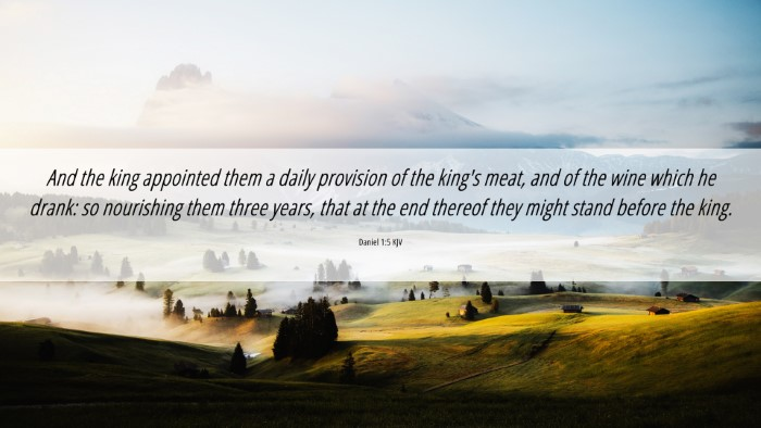 Picture 06 - Daniel 1:5 KJV 4K Wallpaper - And the king appointed them a daily provision of - 4K Wallpaper Bible Verse