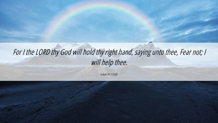Picture 06 - Isaiah 41:13 KJV 4K Wallpaper - For I the LORD thy God will hold thy right hand, - 4K Wallpaper Bible Verse