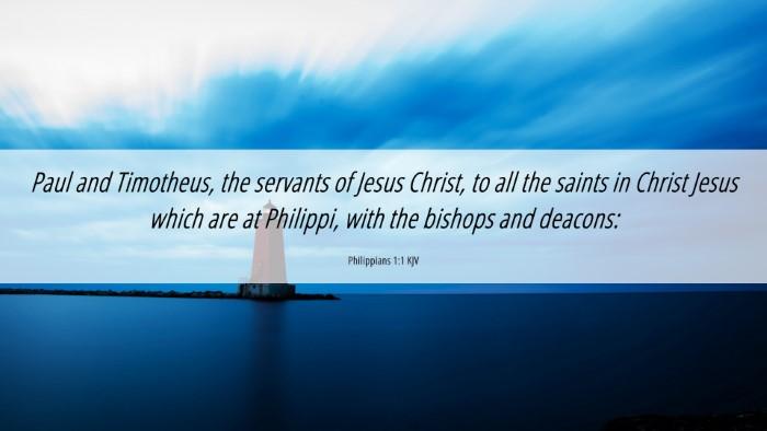 Picture 06 - Philippians 1:1 KJV 4K Wallpaper - Paul and Timotheus, the servants of Jesus Christ, - 4K Wallpaper Bible Verse