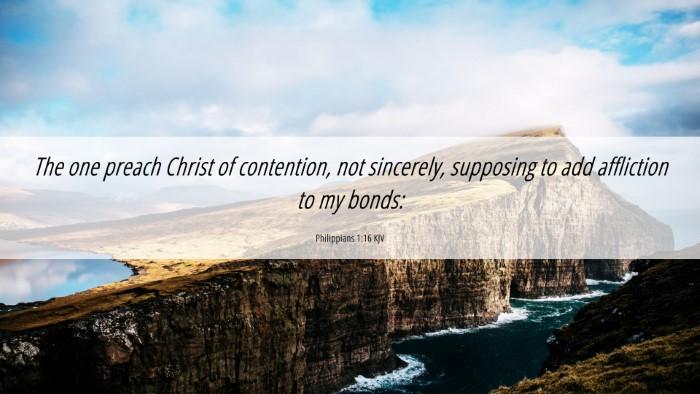 Picture 06 - Philippians 1:16 KJV 4K Wallpaper - The one preach Christ of contention, not - 4K Wallpaper Bible Verse