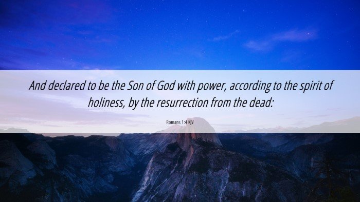 Picture 06 - Romans 1:4 KJV 4K Wallpaper - And declared to be the Son of God with power, - 4K Wallpaper Bible Verse
