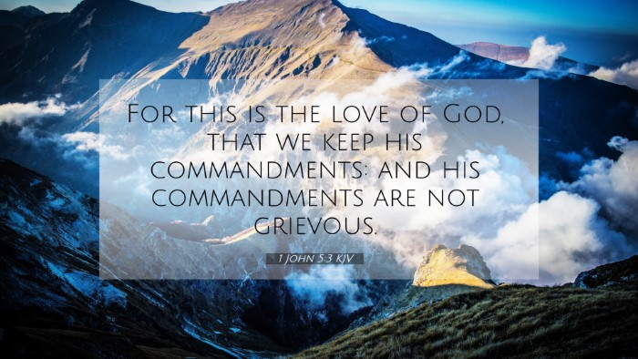 Picture 07 - 1 John 5:3 KJV 4K Wallpaper - For this is the love of God, that we keep his - 4K Wallpaper Bible Verse