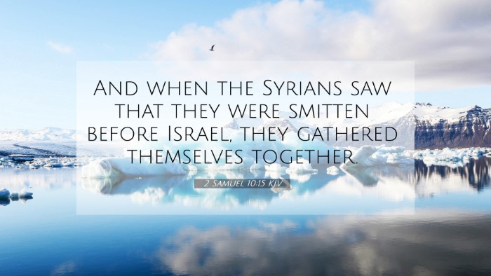Picture 07 - 2 Samuel 10:15 KJV 4K Wallpaper - And when the Syrians saw that they were smitten - 4K Wallpaper Bible Verse