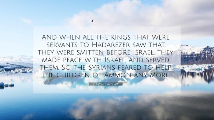 Picture 07 - 2 Samuel 10:19 KJV 4K Wallpaper - And when all the kings that were servants to - 4K Wallpaper Bible Verse
