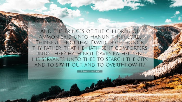 Picture 07 - 2 Samuel 10:3 KJV 4K Wallpaper - And the princes of the children of Ammon said - 4K Wallpaper Bible Verse