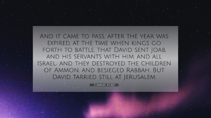 Picture 07 - 2 Samuel 11:1 KJV 4K Wallpaper - And it came to pass, after the year was expired, - 4K Wallpaper Bible Verse