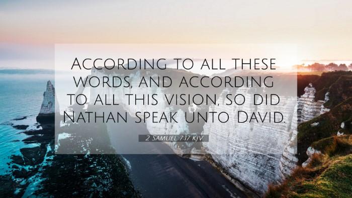 Picture 07 - 2 Samuel 7:17 KJV 4K Wallpaper - According to all these words, and according to - 4K Wallpaper Bible Verse