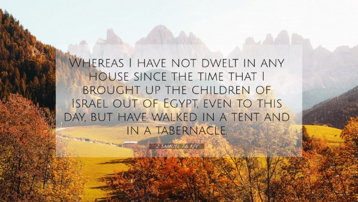 Picture 07 - 2 Samuel 7:6 KJV 4K Wallpaper - Whereas I have not dwelt in any house since the - 4K Wallpaper Bible Verse