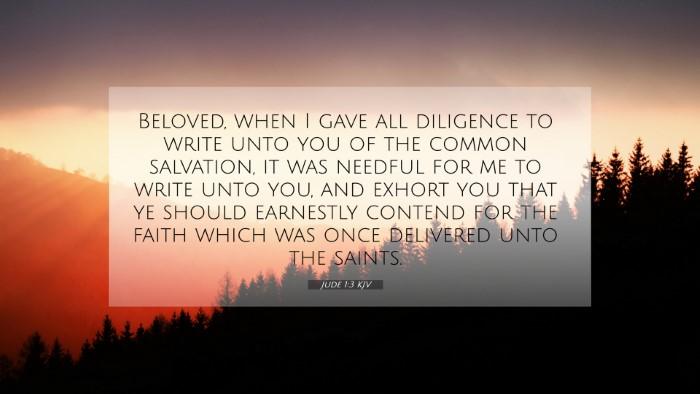 Picture 07 - Jude 1:3 KJV 4K Wallpaper - Beloved, when I gave all diligence to write unto - 4K Wallpaper Bible Verse