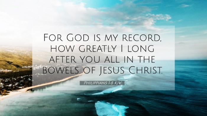 Picture 07 - Philippians 1:8 KJV 4K Wallpaper - For God is my record, how greatly I long after - 4K Wallpaper Bible Verse