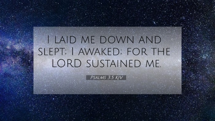 Picture 07 - Psalms 3:5 KJV 4K Wallpaper - I laid me down and slept; I awaked; for the LORD - 4K Wallpaper Bible Verse