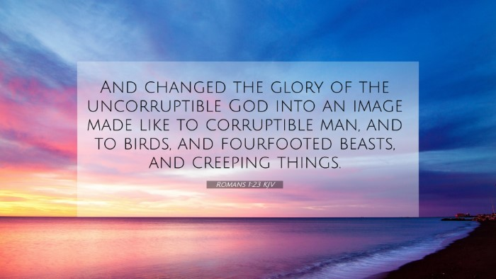 Picture 07 - Romans 1:23 KJV 4K Wallpaper - And changed the glory of the uncorruptible God - 4K Wallpaper Bible Verse