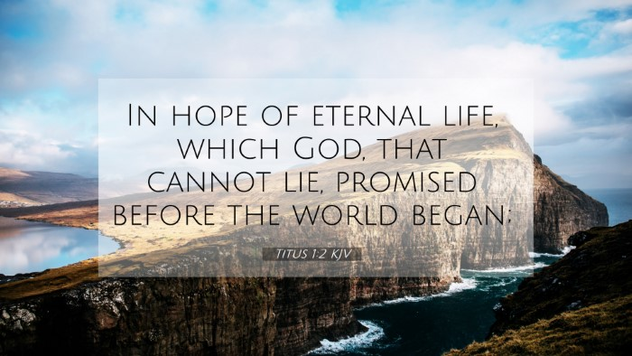 Picture 07 - Titus 1:2 KJV 4K Wallpaper - In hope of eternal life, which God, that cannot - 4K Wallpaper Bible Verse