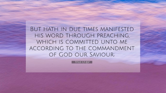 Picture 07 - Titus 1:3 KJV 4K Wallpaper - But hath in due times manifested his word through - 4K Wallpaper Bible Verse