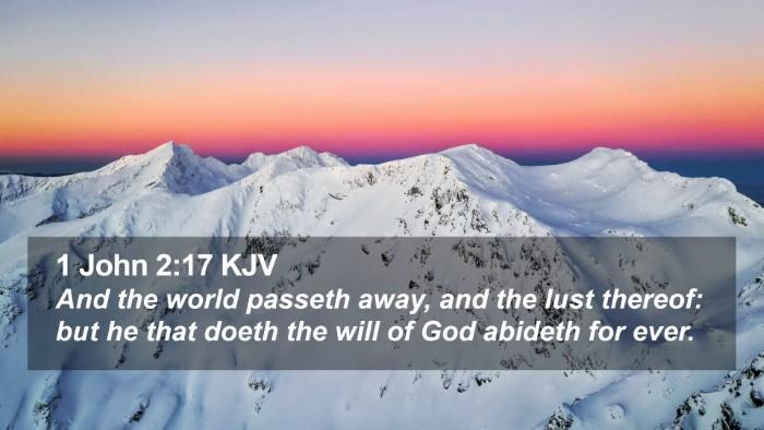 1 John 2:17 KJV Desktop Wallpaper - And the world passeth away, and the lust thereof: - Desktop Bible Verse Wallpaper