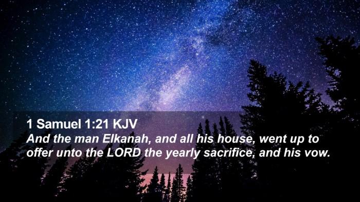 1 Samuel 1:21 KJV Desktop Wallpaper - And the man Elkanah, and all his house, went up - Desktop Bible Verse Wallpaper