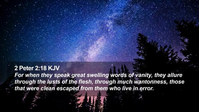 2 Peter 2:18 KJV Desktop Wallpaper - For when they speak great swelling words of - Desktop Bible Verse Wallpaper