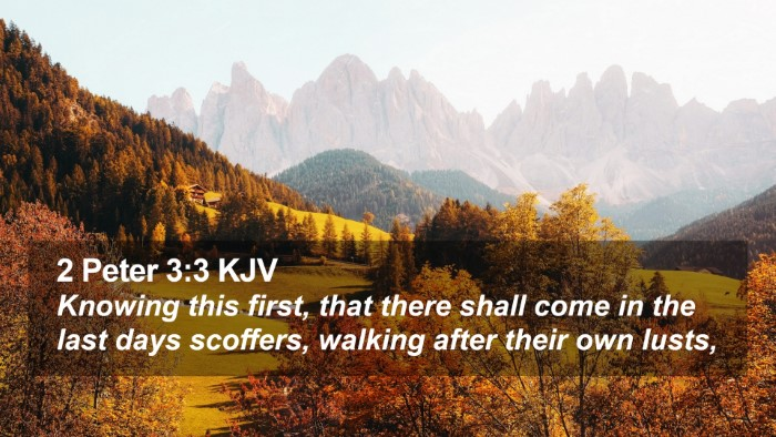 2 Peter 3:3 KJV Desktop Wallpaper - Knowing this first, that there shall come in the - Desktop Bible Verse Wallpaper
