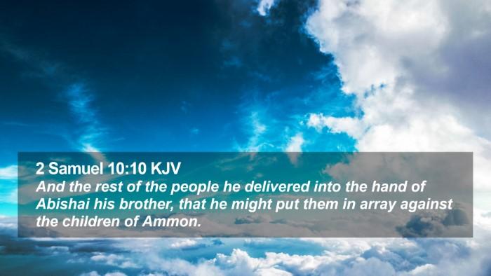 2 Samuel 10:10 KJV Desktop Wallpaper - And the rest of the people he delivered into the - Desktop Bible Verse Wallpaper