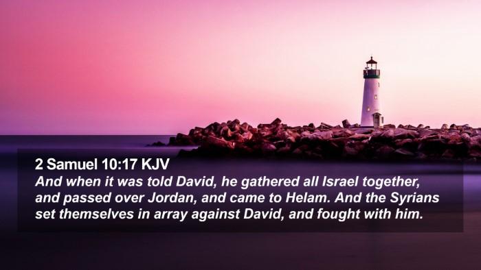 2 Samuel 10:17 KJV Desktop Wallpaper - And when it was told David, he gathered all - Desktop Bible Verse Wallpaper